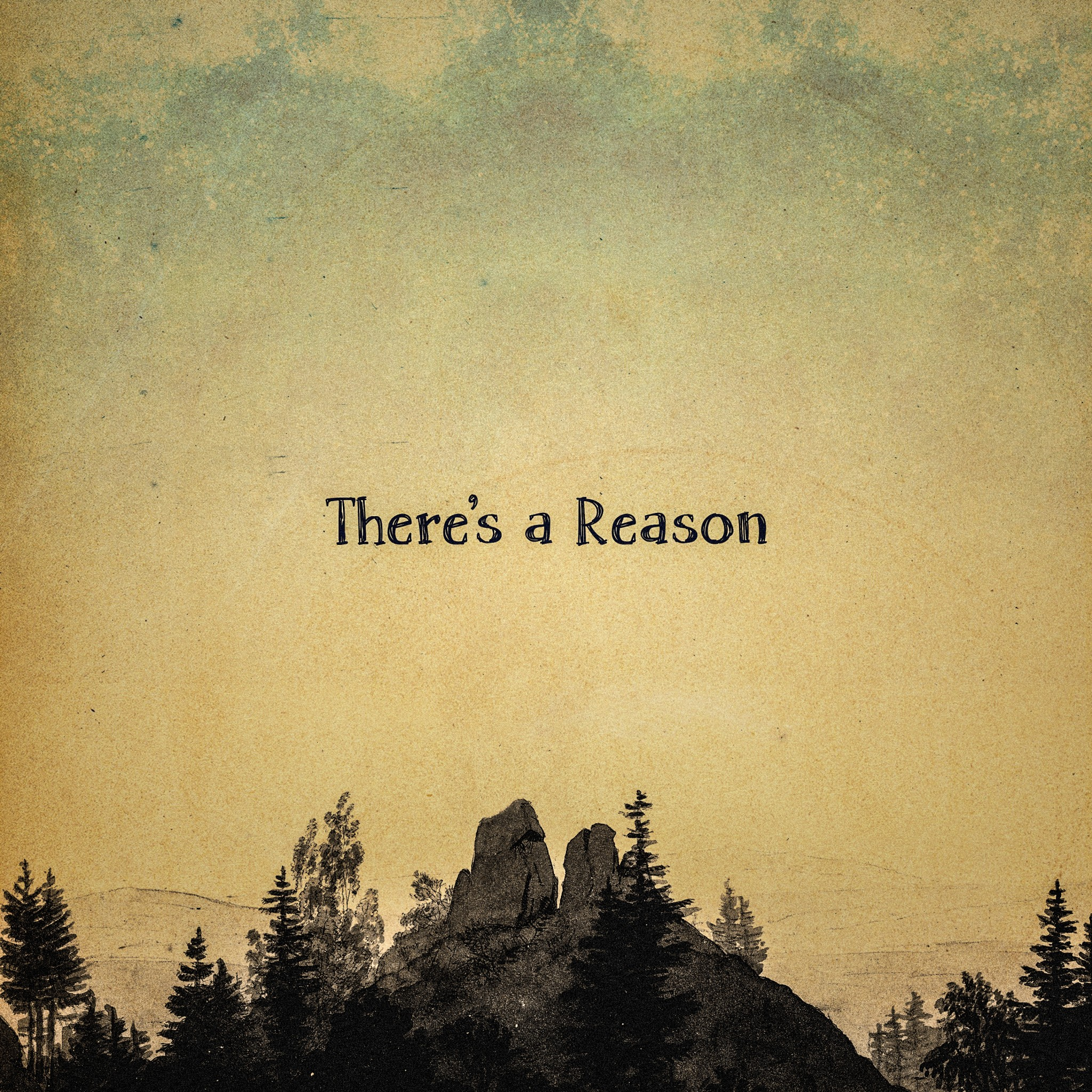 There's a Reason Cover